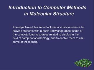 Introduction to Computer Methods in Molecular Structure
