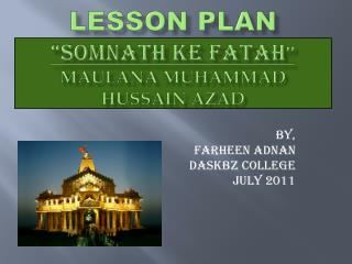 """Lesson plan """"somnath ke fatah '' Maulana muhammad hussain azad"""