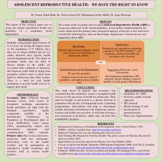 ADOLESCENT REPRODUCTIVE HEALTH:    WE HAVE THE RIGHT TO KNOW