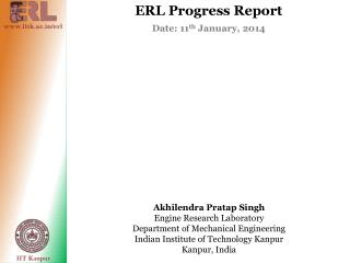 Akhilendra Pratap  Singh Engine Research Laboratory Department of Mechanical Engineering