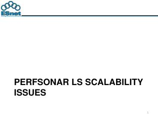 Perfsonar  LS scalability issues