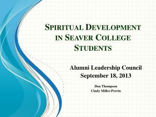 Spiritual Development in  Seaver  College Students