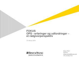 FOKUS OPS - erfaringer og udfordringer –  et rådgiverperspektiv