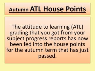 Autumn  ATL  House  Points