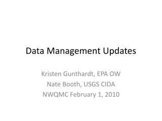 Data Management Updates