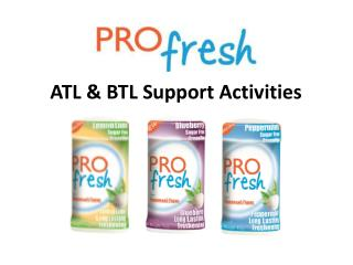 ATL & BTL Support Activities