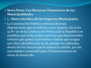 Sexta Parte: Los Recursos Financieros de las Municipalidades