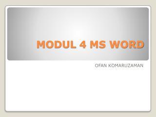 MODUL 4 MS WORD