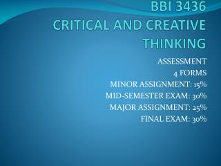 BBI 3436 CRITICAL AND CREATIVE THINKING
