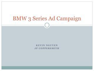 BMW 3 Series  A d  C ampaign