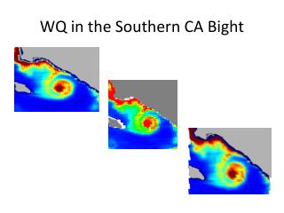 WQ in the Southern CA Bight