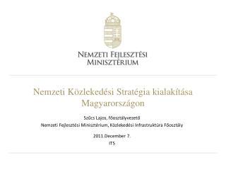 Nemzeti Közlekedési Stratégia kialakítása Magyarországon