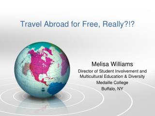 Travel Abroad for Free, Really?!?
