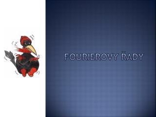 Fourierovy řady