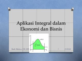 Aplikasi Integral dalam Ekonomi dan Bisnis