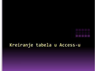Kreiranje tabela u Access-u