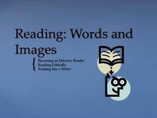 Reading: Words and Images