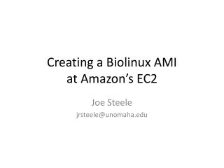 Creating  a  Biolinux AMI at Amazon's EC2