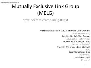 Mutually Exclusive Link Group  (MELG)