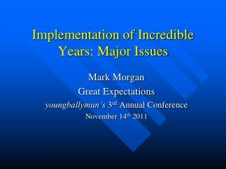Implementation of Incredible Years: Major Issues
