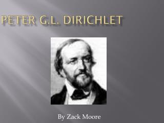 Peter G.L. Dirichlet