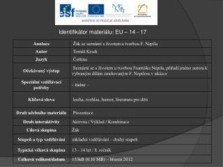 Identifikátor materiálu: EU – 14  - 17