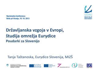 Državljanska vzgoja v Evropi, študija omrežja Eurydice Poudarki za Slovenijo