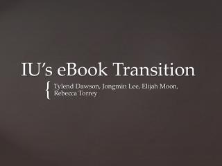IU's eBook Transition