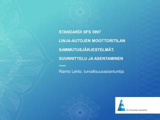 Raimo Lehto, turvallisuusasiantuntija