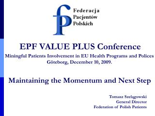 EPF VALUE PLUS Conference
