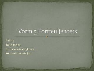 Vorm 5 Portfeulje toets