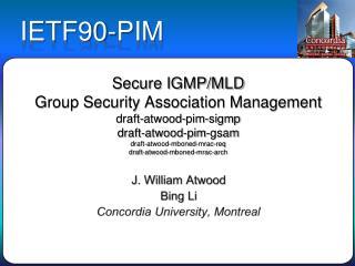 J. William Atwood Bing Li Concordia University, Montreal
