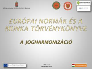 Európai normák és a munka törvénykönyve