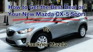 ppt 41972 How to Get the Best Deal on Your New Mazda CX 5 Sport