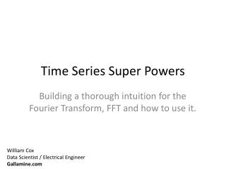 Time Series Super Powers