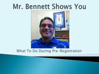 Mr. Bennett Shows  You