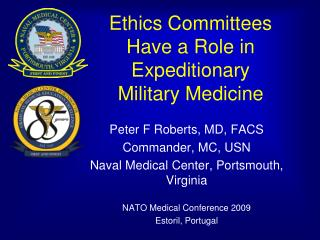Ethics Committees Have a Role in Expeditionary Military Medicine