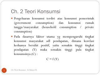Ch. 2  Teori Konsumsi