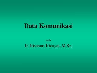 Data Komunikasi