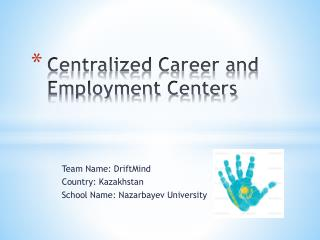 Centralized Career and Employment Centers