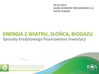 Energia z wiatru, słońca, biogazu