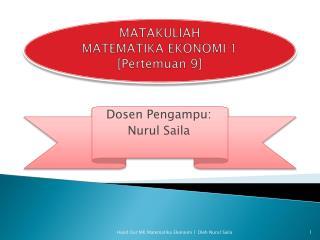 MATAKULIAH MATEMATIKA EKONOMI 1 [ Pertemuan  9]