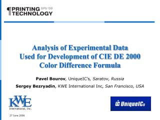 Analysis of Experimental Data Used for Development of CIE DE 2000 Color Difference Formula