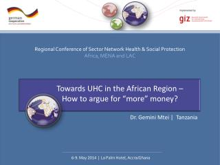 "Towards UHC in the African Region – How to argue for ""more"" money?"