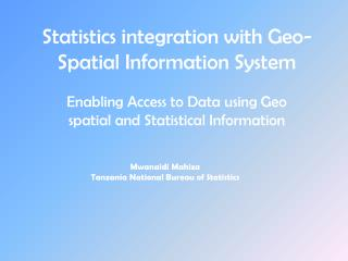 Statistics integration with Geo-Spatial Information System