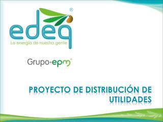 PROYECTO DE Distribución DE UTILIDADES