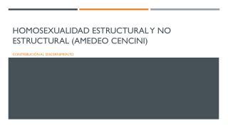 Homosexualidad estructural y no estructural ( amedeo cencini )