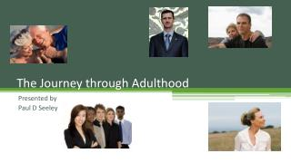 The Journey through Adulthood