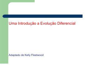 Uma Introdução a Evolução Diferencial