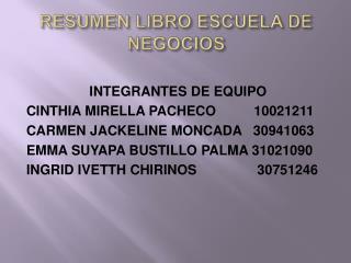 RESUMEN LIBRO ESCUELA DE NEGOCIOS